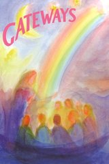 Gateways A Collection of Poems, Songs, and Stories for Young Children Introduction by Wynstones Press and Jennifer Aulie