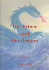 The Prince and the Dragon by  Kelly Morrow