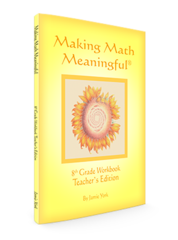 Making Math Meaningful: An 8th Grade Workbook – Teacher's Edition. by Jamie York
