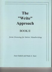 The 'Write' Approach II, by Joen Gladich and Paula Sassi
