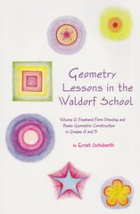 Geometry Lessons in the Waldorf School by Ernst Schuberth