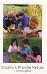 Education as Preventative Medicine, by Michaela Glockler
