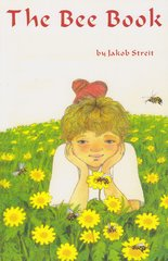 The Bee Book by Jakob Streit