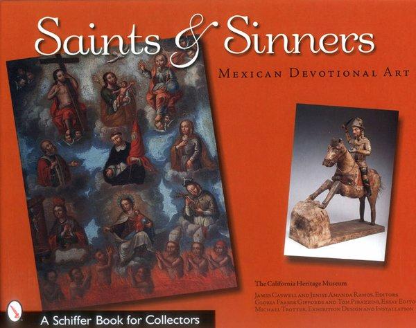 Saints & Sinners ~ Mexican Devotional Art