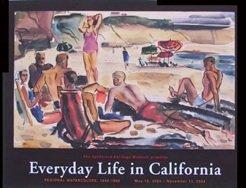 Everyday Life In California