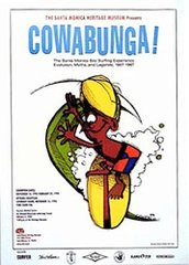 Cowabunga poster by Rick Griffin - The Santa Monica Bay Surfing Experience - Evolution, Myths & Legends 1907 - 1967