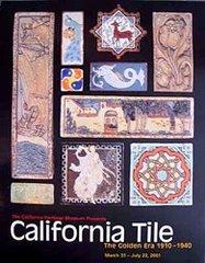 California Tile: The Golden Era 1910 - 1940