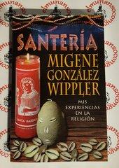 Santeria Mis Experiencias En La Religion