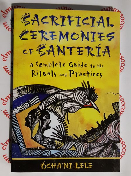 Sacrificial Ceremonies Of Santeria