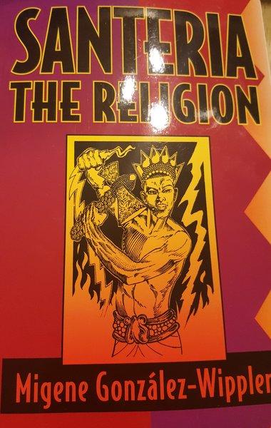 Santeria The Religion - Santeria La Religion (ingles)