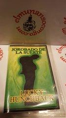 Jorobado De La Suerte - Lucky Hunchback