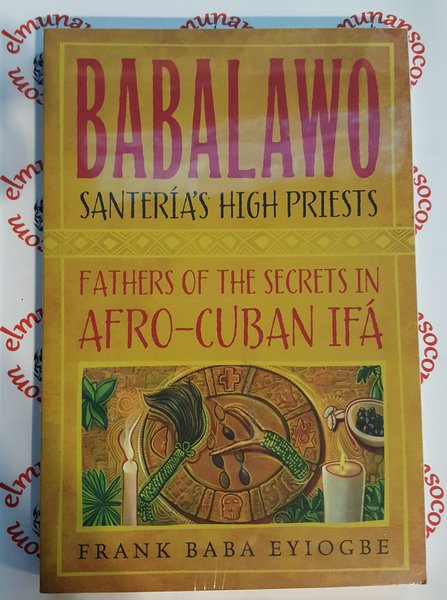 Babalawo Santeria High Priests - Babalawo Santeria Sacerdote Mayor (Ingles)