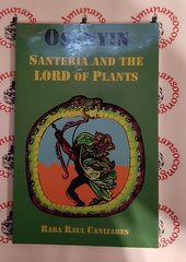 Osanyin Santeria And The Lord Of Plants