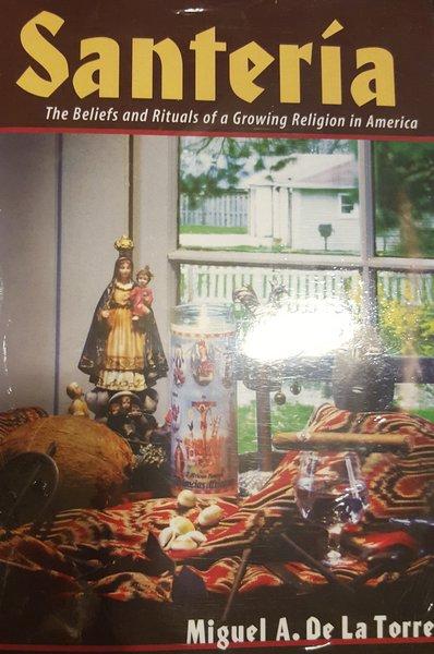 Santeria The Beliefs And Rituals - Santeria Las Crehencias Y Rituales (Ingles )