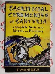 Sacrificial Ceremonies Of Santeria