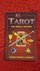 El Tarot sus Claves y secretos