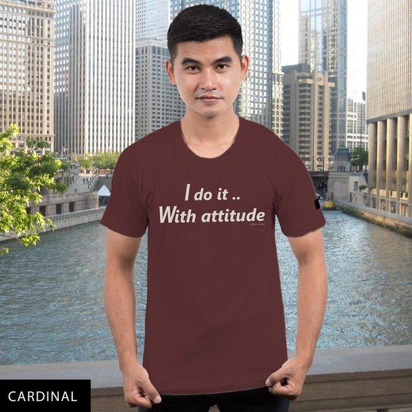 I do it With attitude...DU?