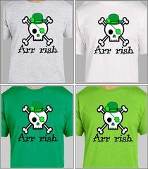 Arr rish T Shirt, Funny drinking Shirt St Patrick's Day