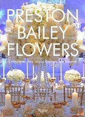 PRESTON BAILEY: FLOWERS