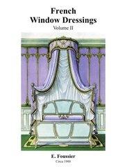 FRENCH WINDOW DRESSINGS: VOLUME 2