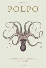 Russell Norman: POLPO: A Venetian Cookbook (Of Sorts)