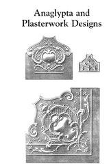 ANAGLYPTA AND PLASTERWORK DESIGNS