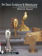 Alfred W. Edward: Art Deco Sculpture and Metalware