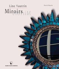 Line Vautrin Mirrors