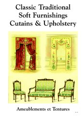 CLASSIC TRADITIONAL SOFT FURNISHINGS, CURTAINS AND UPHOLSTERY