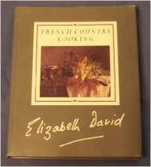 Elizabeth David: French Country Cooking