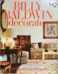 Billy Baldwin Decorates (OUT OF PRINT)