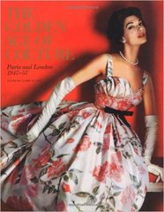 Claire Wilcox: The Golden Age of Couture: Paris and London 1947-1957