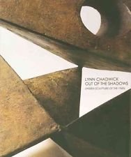 Edward Lucie-Smith : Lynn Chadwick: Out of the Shadows - Unseen Sculptures of the 1960s