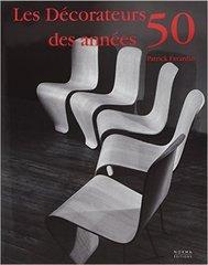 Pierre Favardin: Les Décorateurs des années 50