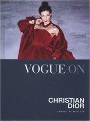 Charlotte Sinclair: Vogue on: Christian Dior