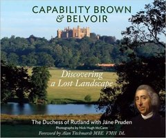 Emma, Duchess of Rutland Manners: Capability Brown & Belvoir: Discovering a Lost Landscape