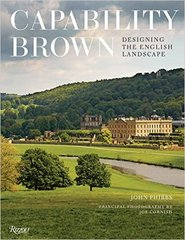 Capability Brown: Designing the English Landscape by John Phibbs