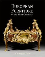 Christopher Payne: European Furniture of the 19th Century