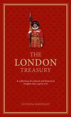 The London Treasury by Lucinda Hawksley