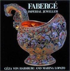Géza von Habsburg : Fabergé: Imperial Jeweller