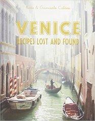 Caldesi: Venice Recipes Lost and Found