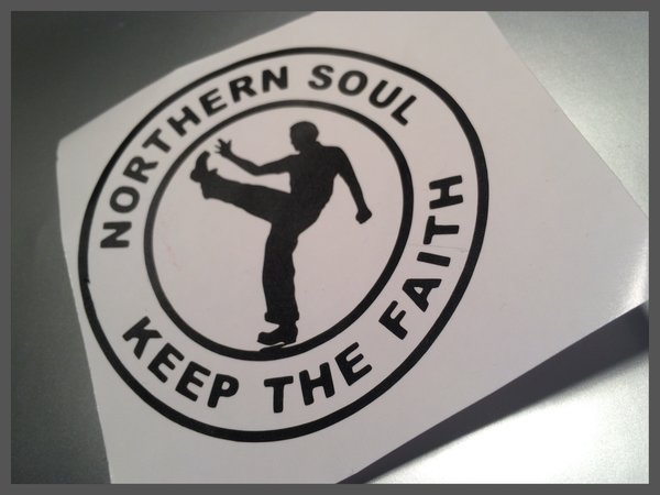 new design Northern soul keep the faith self adhesive vinyl decal/sticker/wall art now in coloured metallic chrome