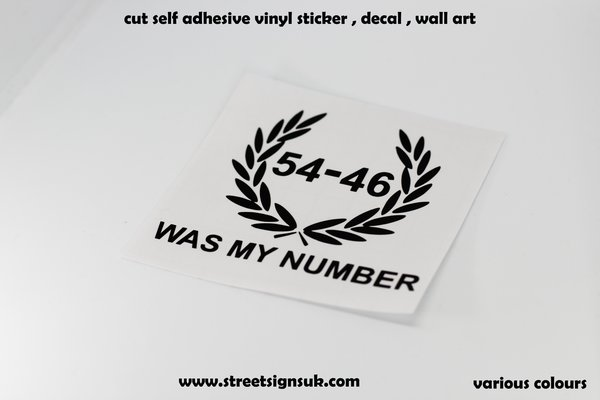 54-46 WAS MY NUMBER scooter decals,sticker,graphics