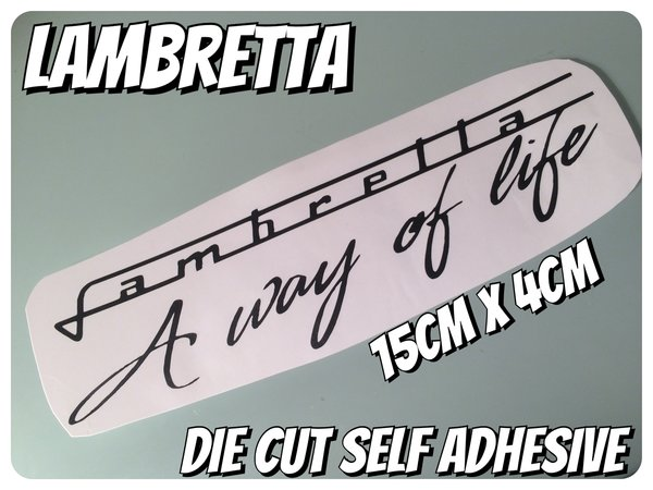 Lambretta a way of life die cut self adhesive vinyl decal , sticker , wall art