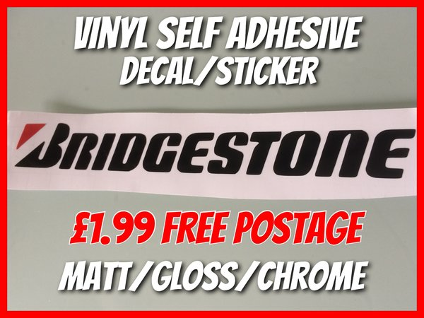 SPECIAL OFFER BRIDGESTONE self adhesive vinyl decal/sticker