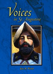 Voices in St. Augustine by Jane R. Wood