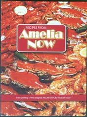 Recipes from Amelia Now - 3rd Printing