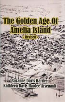 Golden Age of Amelia Island by Suzanne Hardee