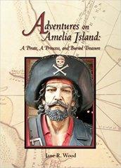 Adventures on Amelia Island by Jane R. Wood