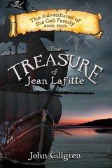 The Treasure of Jean Lafitte by John Gillgren
